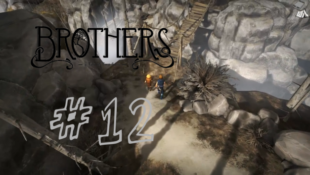#12   Ganz schön groß so ein Riese   Let's Play Brothers – A Tale of Two Sons