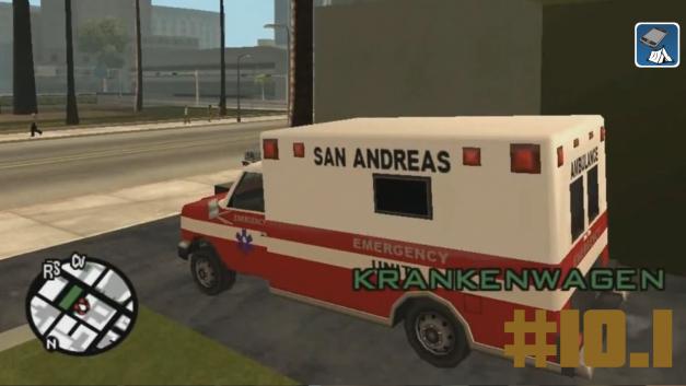 #10.1 | Krankenwagenmission | Let's Play Gta San Andreas [Deutsch | HD]