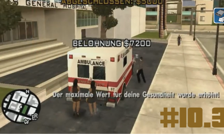 #10.3 | Krankenwagenmission | Let's Play Gta San Andreas [Deutsch | HD]