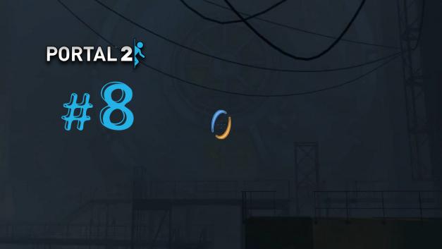 #8 | Das erste Gel | Let's Play Portal 2 [Deutsch]