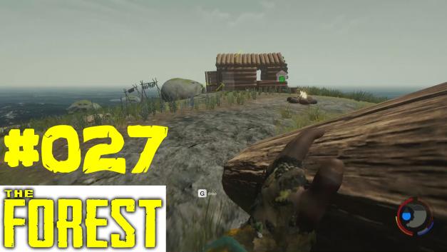 #27 | Hütte fertigstellen | Let's Play The Forest