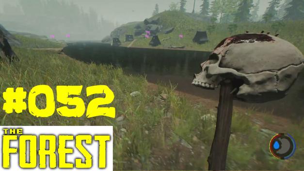 #52 | Zeltlager | Let's Play The Forest