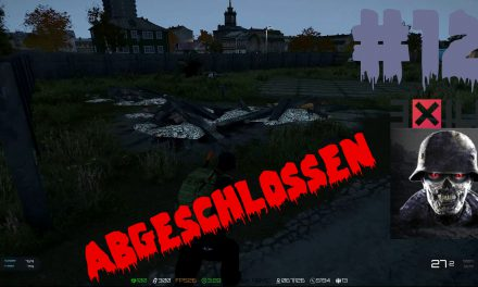 #12 | Abgeschlossen | Let's Play Arma 3 – Exile – Zombieland