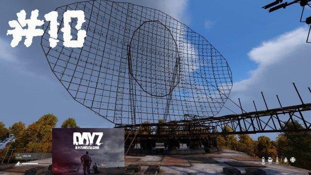 #10 | Alte Radarstation entdeckt | Let's Play DayZ Standalone