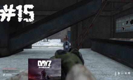 #15 | Schüsse in der Fabrik | Let's Play DayZ Standalone