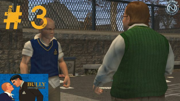 #3 | Rollenspiele | Let's Play Bully Scholarship Edition
