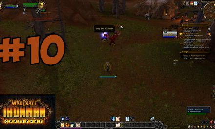 #10 | Tod der Allianz! (Karma) | Let's Play World of Warcraft Iron Man Challenge [Priester]
